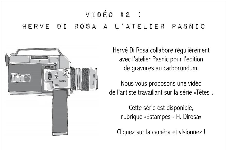 Vidéo #2 Hervé Di Rosa